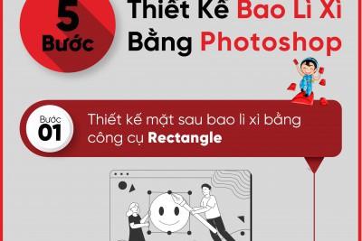 5 Bước thiết kế bao lì xì bằng photoshop